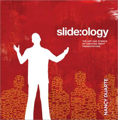 Slideology (Nancy Duarte)